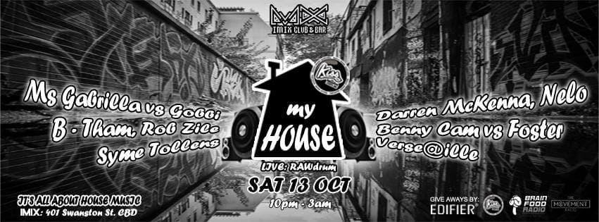 Single Entry to KISS MY HOUSE $15/$12 [10pm-3am Saturday 13th October at  Imix , Melbourne]