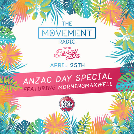 ANZAC DAY SPECIAL   MORNINGMAXWELL   THE MOVEMENT RADIO   WED 10