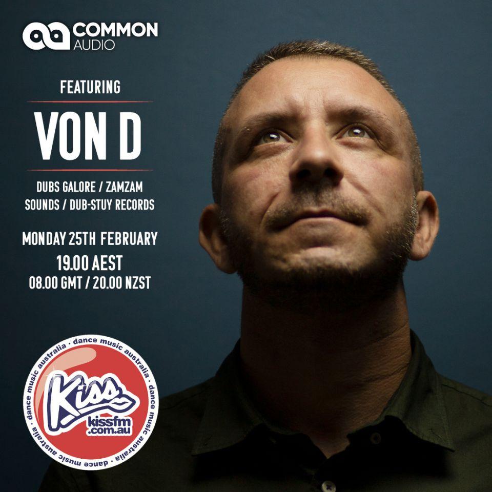 Von D (Dubs Galore/ZamZam Sounds) on the Common Audio Show
