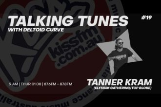 Talking Tunes #19 - Tanner Kram - 01.08.2019