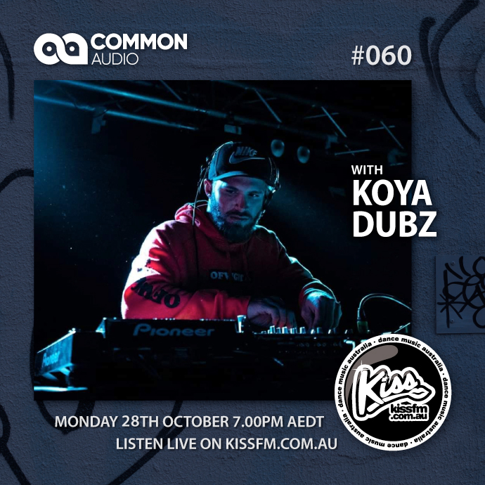 Common Audio 060 with Koya Dubz
