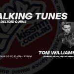Talking Tunes #23 ft. Tom Williamson