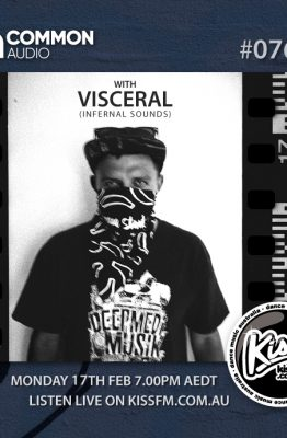 VISCERAL (INFERNAL SOUNDS, UK) | GUEST MIX | COMMON AUDIO | MON 7PM