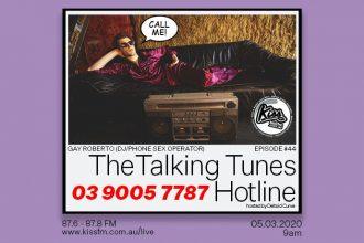 Talking Tunes #44 | The Talking Tunes Hotline ft. Gay Roberto | 05.03.2020 - 9AM