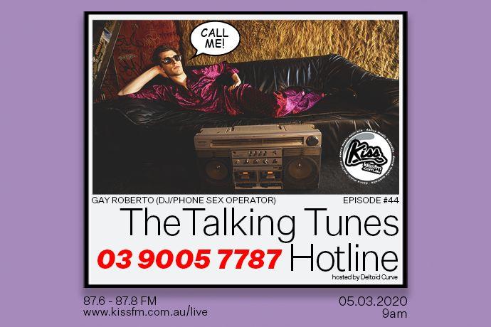 Talking Tunes #44   The Talking Tunes Hotline ft. Gay Roberto   05.03.2020 - 9AM