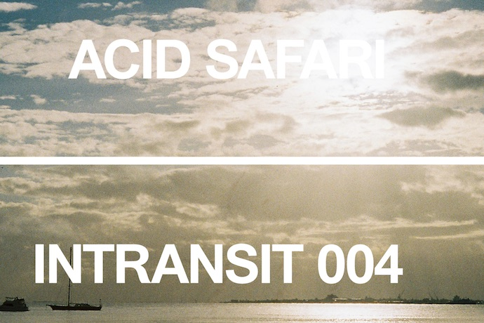 INTRANSIT004 WITH ACID SAFARI