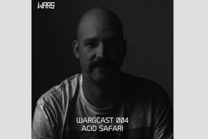 WARGCAST004 ACID SAFARI