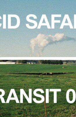 INTRANSIT006 with Acid Safari